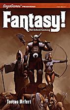 Fantasy! : old school gaming : ett rollspel…