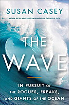 The Wave: In Pursuit of the Rogues, Freaks,…