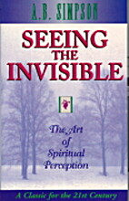 Seeing the Invisible: The Art of Spiritual…