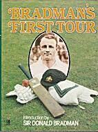 Bradman's first tour by George Garnsey