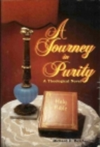A Journey in Purity: A Theological Novel by…