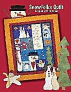 SnowFolks Quilt by Tricia Cribbs
