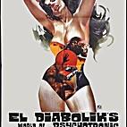 El Diabolik's World of Psychotronic…