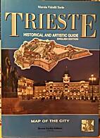 Tesori di Trieste by Marzia Vidulli Torlo