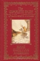 The Complete Fairy Tales and Stories {156…