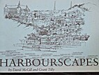 Harbourscapes by David McGill