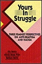 Yours in Struggle: Three Feminist…