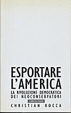 Esportare l'America: la rivoluzione…