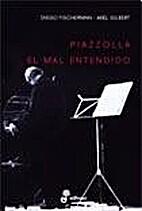 Piazzolla. El mal entendido by FISCHERMAN…