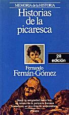 Historias de la picaresca by Fernado…