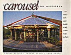 A Carousel for Missoula by Sherry Devlin