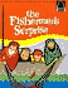 The Fishermen's Surprise (Arch Books)…