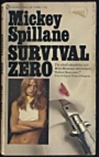 Survival Zero by Mickey Spillane