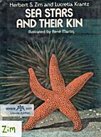 Sea Stars and Their Kin by Herbert S. Zim