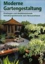 Moderne Gartengestaltung. Planbogen und dreidimensionale Gestaltungselemente zum Herausnehmen. - Greiner Karin und Angelika Weber: