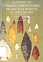 A Guide to Common Prehistoric Projectile…