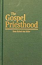 The Gospel Priesthood by Hubert Van Zeller