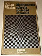 Meditaciones sobre la sociedad española by…