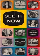 See It Now by Edward R. Murrow