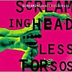 1995 by Screaming Headless Torsos