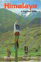 Himalaya: A Practical Guide by Major H.P.S.…