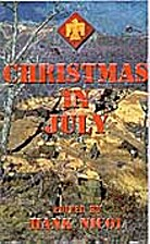 Christmas In July by Hank Nicol