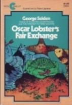 Oscar Lobster's Fair Exchange by George…