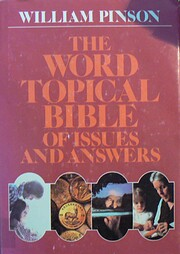 The Word Topical Bible of Issues and Answers…