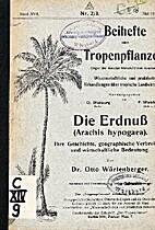Die Erdnuß (Arachis hypogaea) - Ihre…