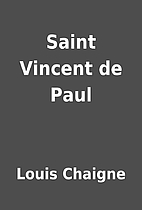 Saint Vincent de Paul by Louis Chaigne