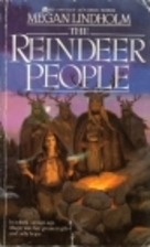 The Reindeer People by Megan Lindholm