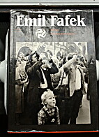 Emil Fafek. 40 Let Fotoreporterem by Ondrej…