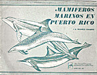 Mamíferos marinos en Puerto Rico by J.A.…