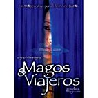 Travellers and Magicians [film 2003] by…