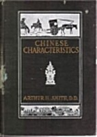 Chinese Characteristics by Arthur Henderson…