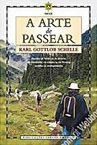 A Arte de Passear by Karl Gottlob Schelle