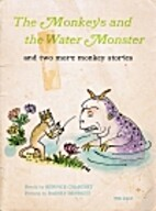The Monkeys and the Water Monster and two…