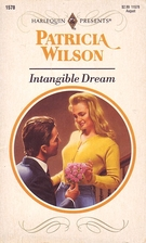 Intangible Dream by Patricia Wilson