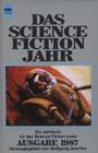 Das Science Fiction Jahr II. Ein Jahrbuch für den Science Fiction Leser. Ausgabe 1987 - Wolfgang Jeschke