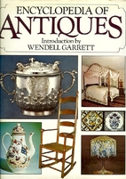 Encyclopedia of Antiques by Rosemary Klein