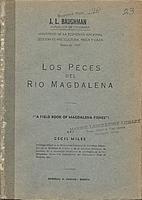 Los peces del Río Magdalena A field book of…