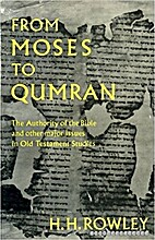 From Moses to Qumran: The Authority of the…
