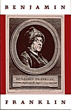 Benjamin Franklin: A Perspective by Louise…