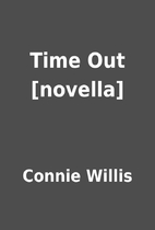 Time Out [novella] by Connie Willis