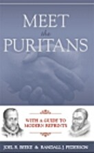 Meet the Puritans: With a Guide to Modern…