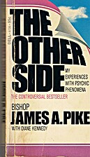 The Other Side: An Account of my Experiences…