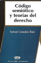 Código semiótico y teorías del derecho by…