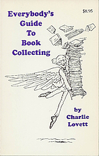 Everybody's Guide to Book Collecting by…
