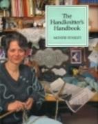 The Handknitter's Handbook by Montse Stanley