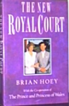 The new royal court by Brian Hoey